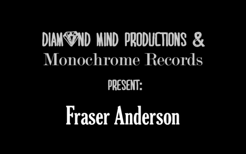 Diamond Mind Productions Presents: Fraser Anderson